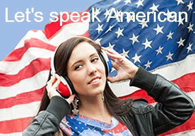 Let's speak American